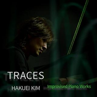 トレース(痕跡)ピアノ即興作品集 (Live) (Traces - Improvised Piano Works (Live))