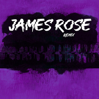 James Rose (Remix)