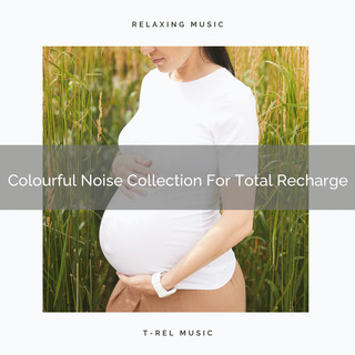 Colourful Noise Collection For Total Recharge