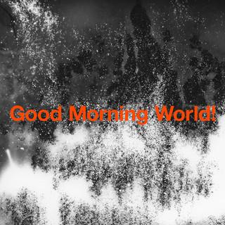 Good Morning World ! (グッドモーニングワールド)