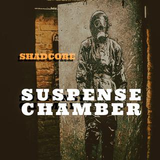 Suspense Chamber