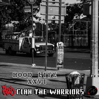 Hood Life XXVI