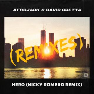 Hero (Nicky Romero Remix)