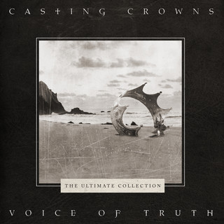 Voice Of Truth:Ultimate Hits Collection