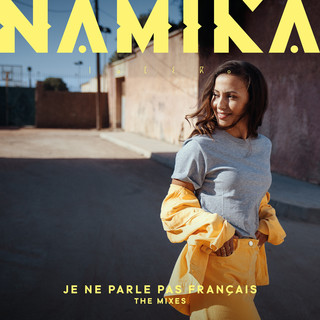 Je Ne Parle Pas Français (The Mixes)