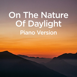On The Nature Of Daylight (Piano Version)