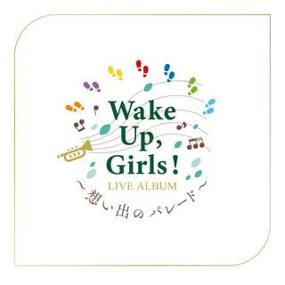 Wake Up, Girls! LIVE ALBUM ~回憶的遊行~ at 埼玉超級競技場 2019.03.08
