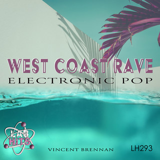 West Coast Rave:Electronic Pop