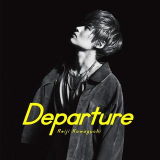 Departure (ディパーチャー)