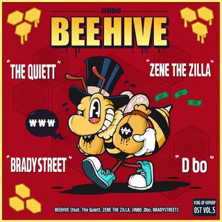 BEEHIVE (Feat. The Quiett, ZENE THE ZILLA, Dbo, BRADYSTREET)