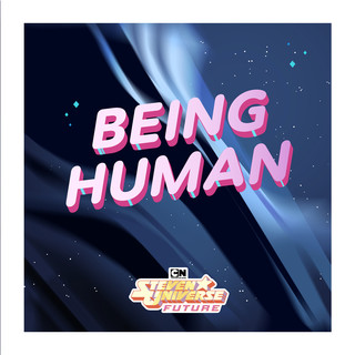 Being Human (Feat. Emily King) (From Steven Universe Future)