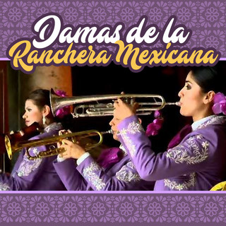 Damas De La Ranchera Mexicana