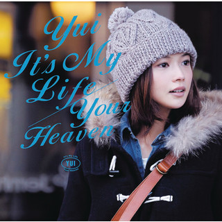 It\'s My Life / Your Heaven