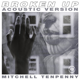 Broken Up (Acoustic)