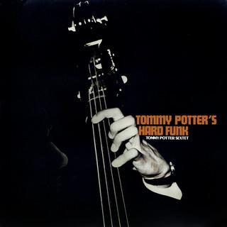 Tommy Potter's Hard Funk