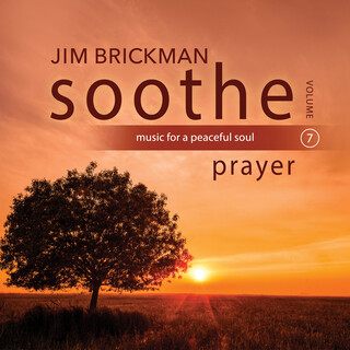 Soothe Vol. 7:Prayer (Music For A Peaceful Soul)