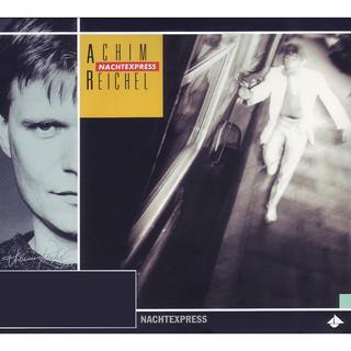 Nachtexpress (Bonus Tracks Edition)