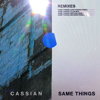 Same Things (Feat. Gabrielle Current) (Remixes)