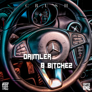 Daimler & Bitchez
