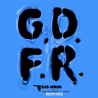 GDFR (feat. Sage The Gemini And Lookas) (Remixes)