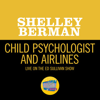 Child Psychologist And Airlines (Live On The Ed Sullivan Show, June 21, 1959)