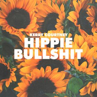Hippie Bullshit