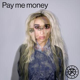 Pay Me Money