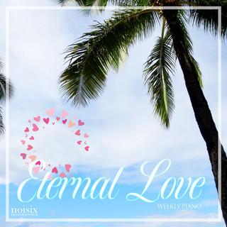 エターナル・ラブ ~感動の結婚式~ (Eternal Love)