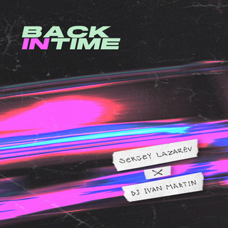 Back In Time (Feat. DJ Ivan Martin)