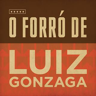 O Forró de Luiz Gonzaga