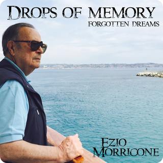 Drops Of Memory (Forgotten Dreams)