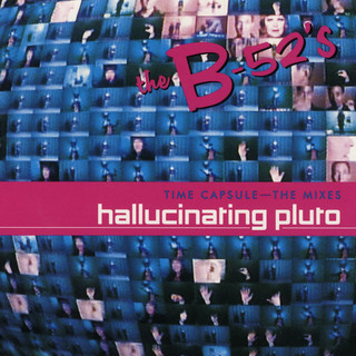Time Capsule:The Mixes - Hallucinating Pluto