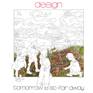 Tomorrow Is So Far Away