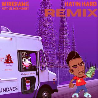 Hatin Hard (Remix)