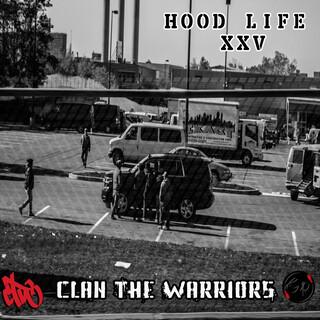 Hood Life XXV