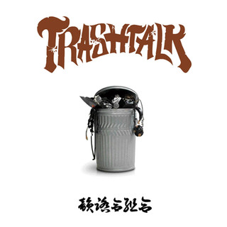 Trash Talk