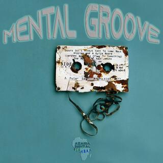 Mental Groove