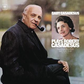 Gaby Casadesus Plays Robert Casadesus (Remastered)