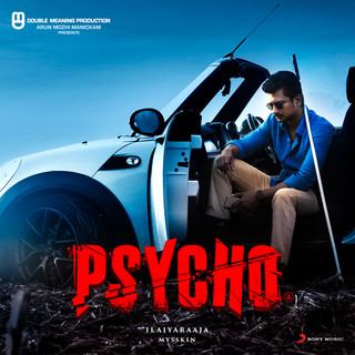 Psycho (Tamil) (Original Motion Picture Soundtrack)