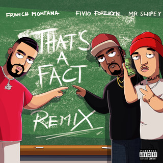 That's A Fact (Remix)