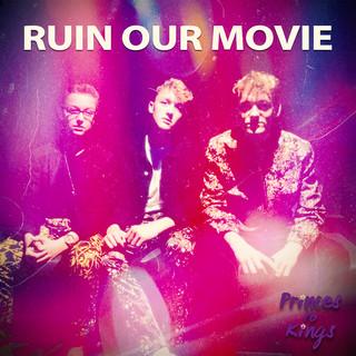 Ruin Our Movie