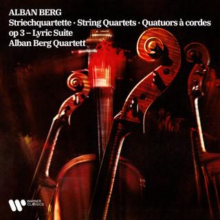 Berg:String Quartet, Op. 3 & Lyric Suite
