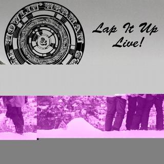 Lap It Up Live !