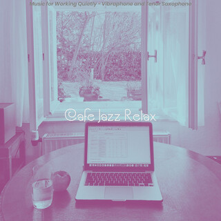 Music For Working Quietly - Vibraphone And Tenor Saxophone