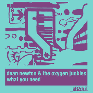 What You Need (Feat. The Oxygen Junkies)
