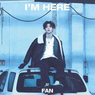 I\'m Here