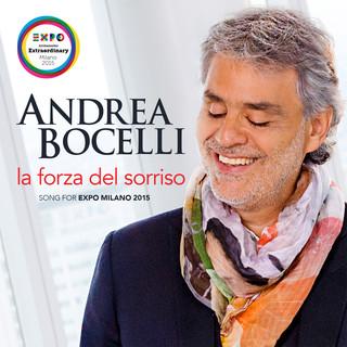 La Forza Del Sorriso (Song For Expo Milano 2015)