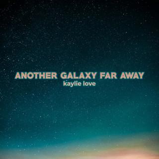Another Galaxy Far Away