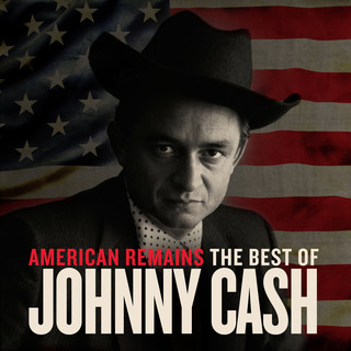 American Remains:The Best Of Johnny Cash