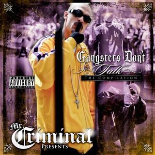 Gangster Don\'t Talk